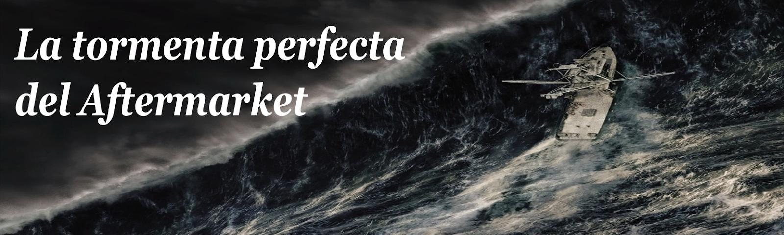La tormenta perfecta del Aftermarket